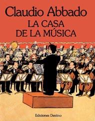 Yo seré director de orquesta por Claudio Abbado y Giulia Valerio