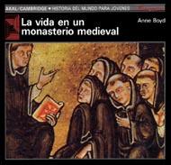 La vida en un monasterio medieval