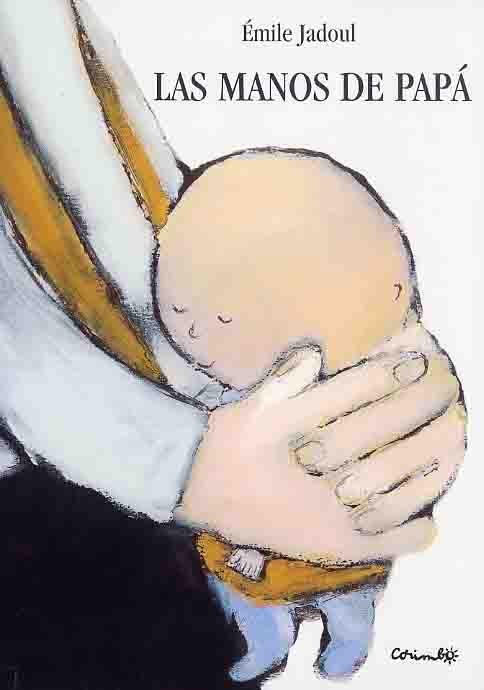 Resultado de imagen de Las manos de papá